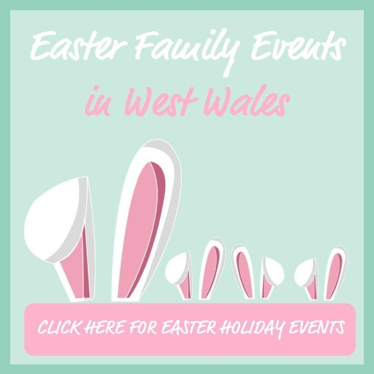 Easter Family Events in West Wales