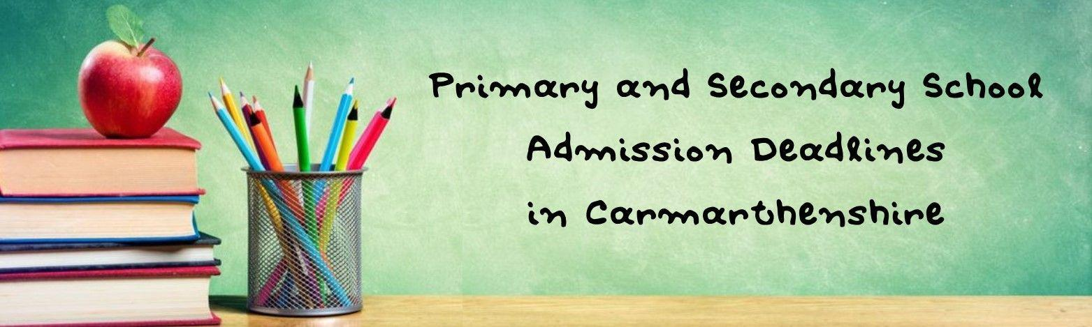 Primary and Secondary School Deadline Carmarthenshire Header