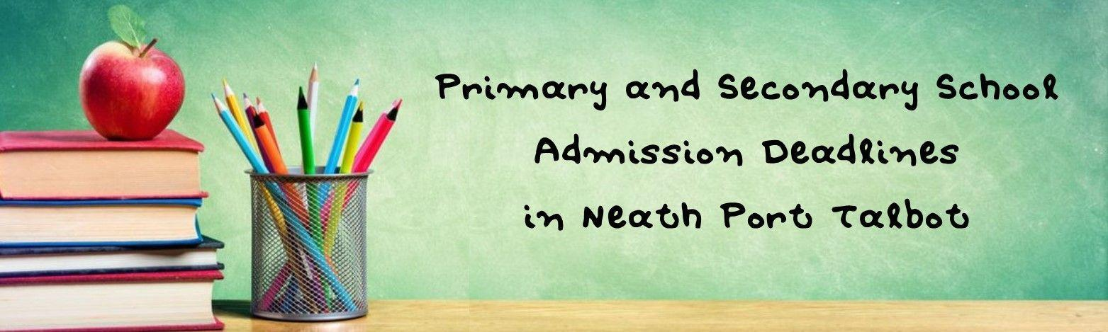 Primary and Secondary School Deadline Neath Port Talbot Header