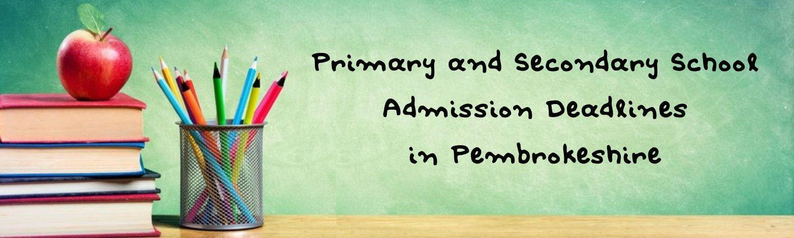 Primary and Secondary School Deadline Pembrokeshire Header
