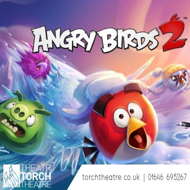 Angry Bird 2 at Torch Theatre