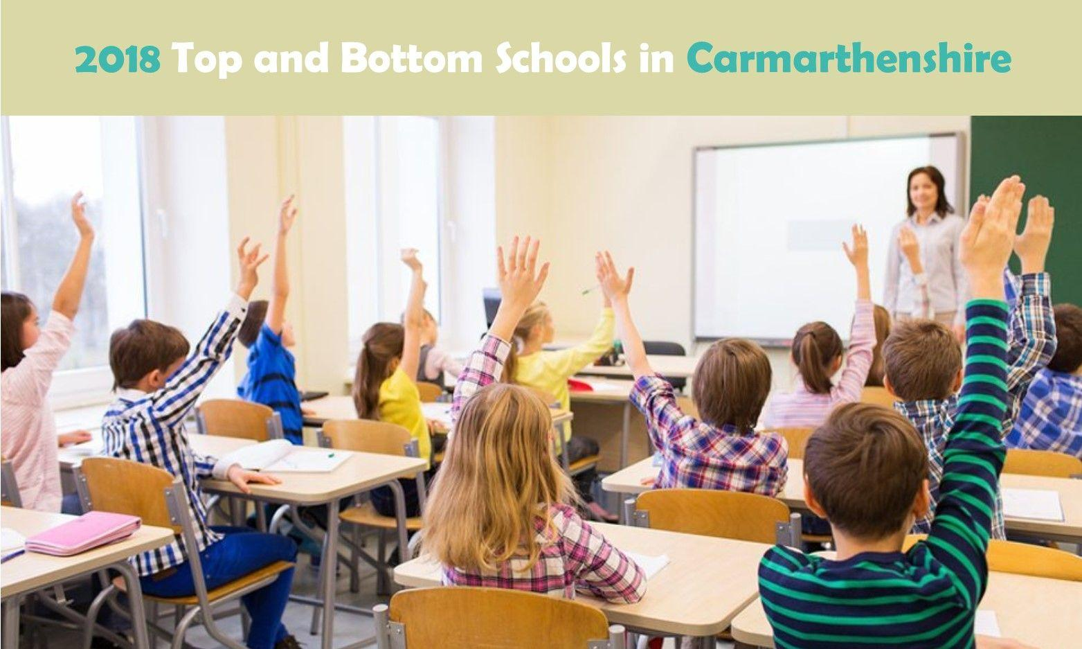 2018 Top and Bottom Schools in Carmarthenshire