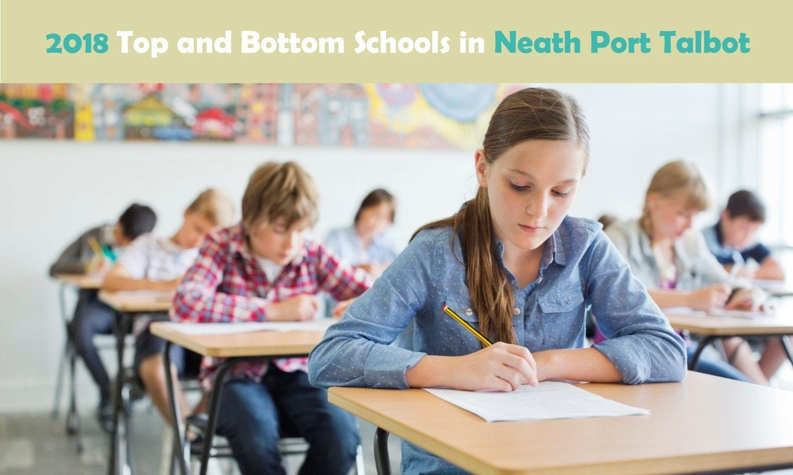 2018 Top and Bottom Schools in Neath Port Talbot