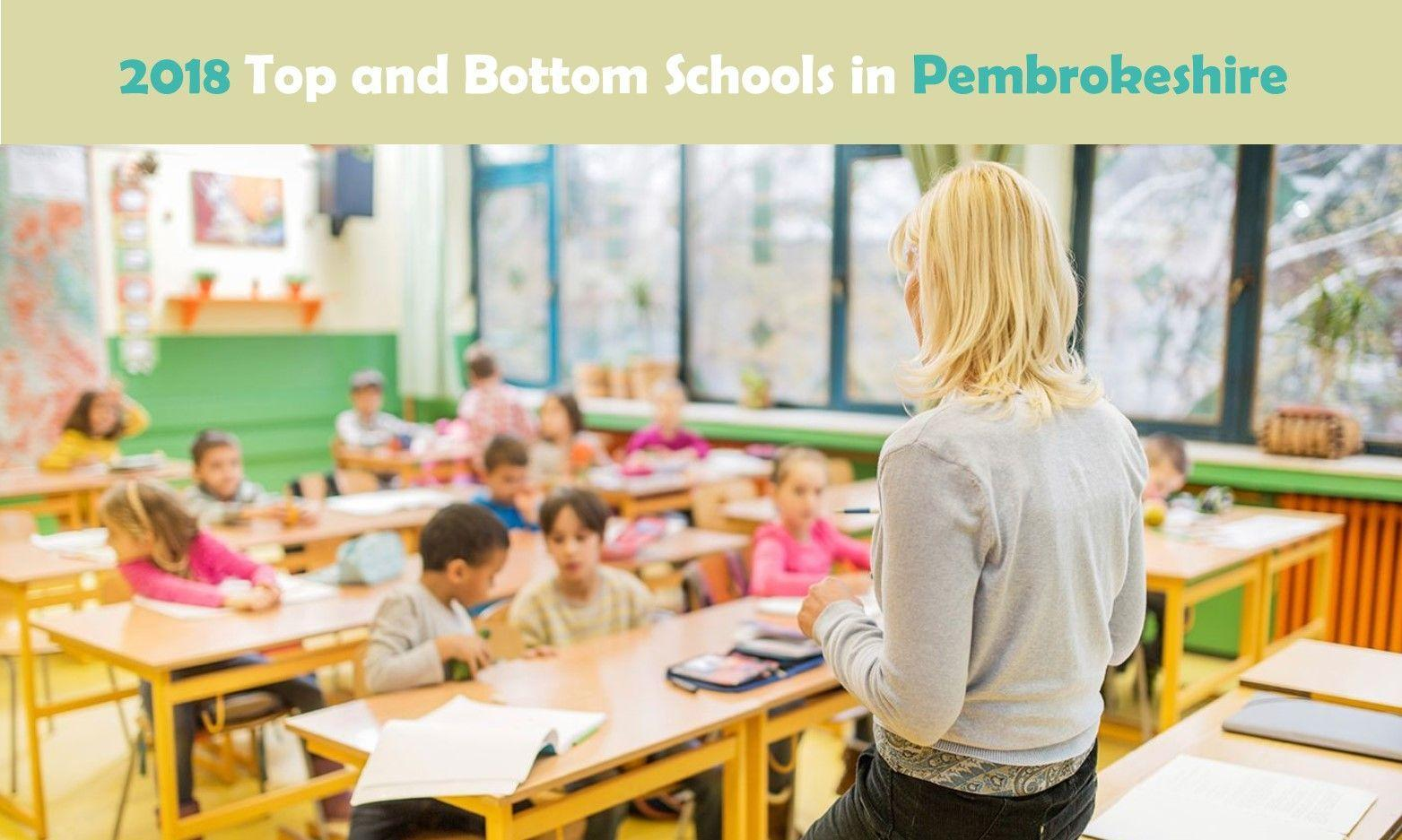 2018 Top and Bottom Schools in Pembrokeshire