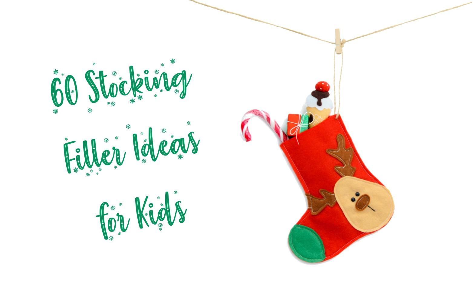 60 Stocking Filler Ideas for Kids