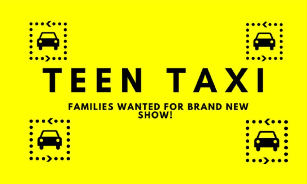 Families Needed for New BBC Teen Taxi Show