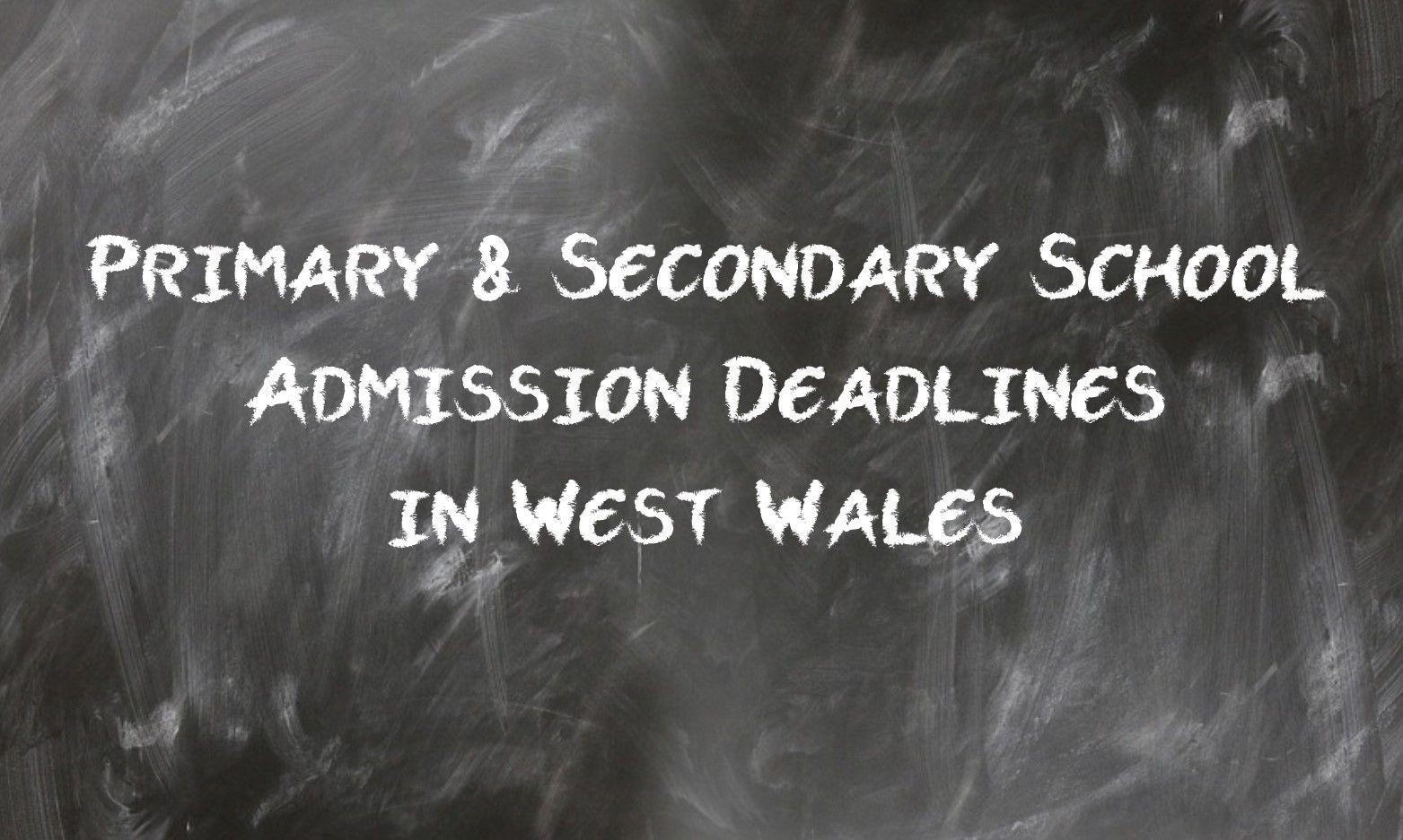 Primary and Secondary School Admission Deadline in West Wales