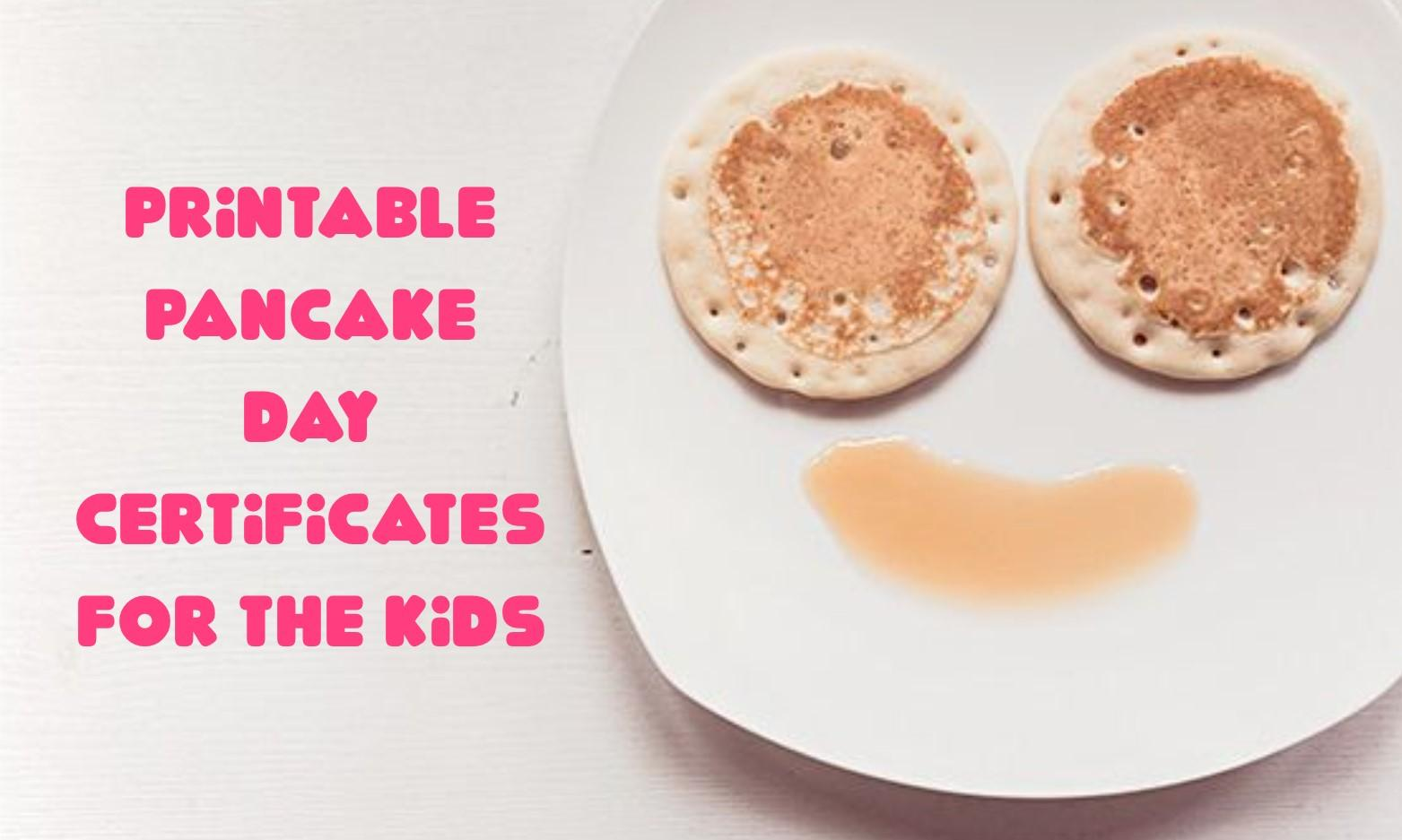 Printable Pancake Day Certificates for the Kids