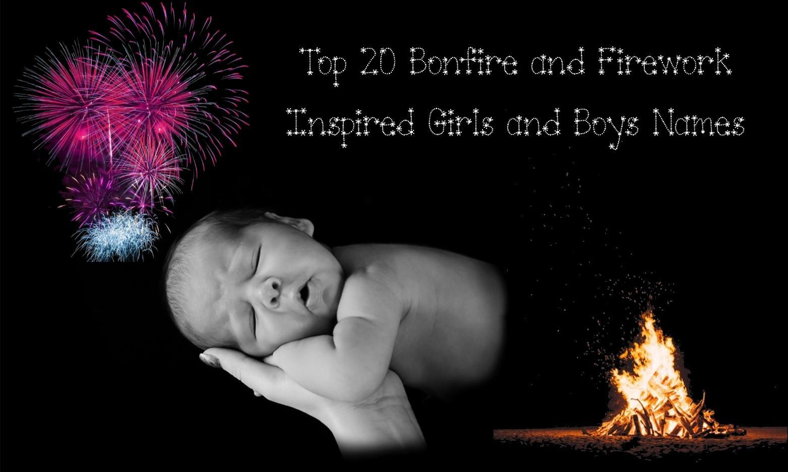 Top 20 Bonfire and Firework Inspired Girls and Boys Names