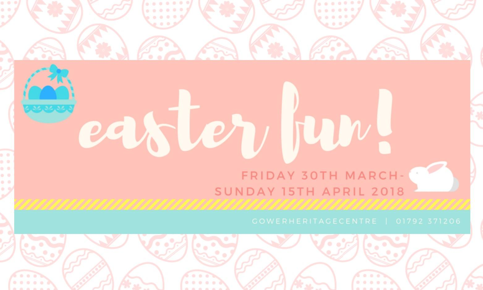 Easter Fun at Gower Heritage Centre