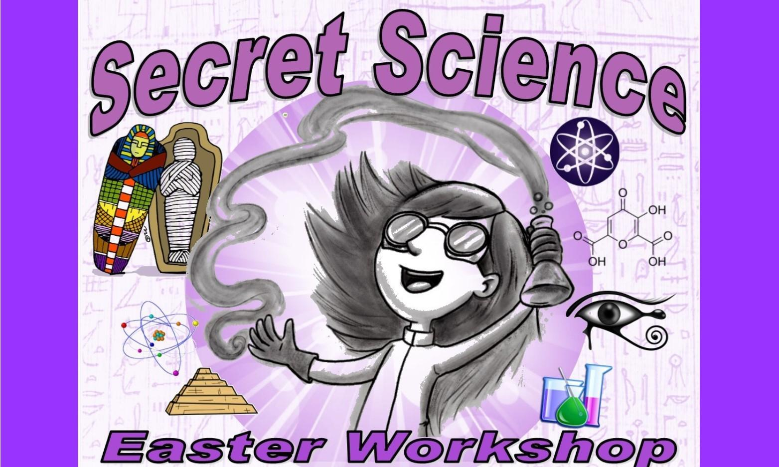 Secret Science Workshop