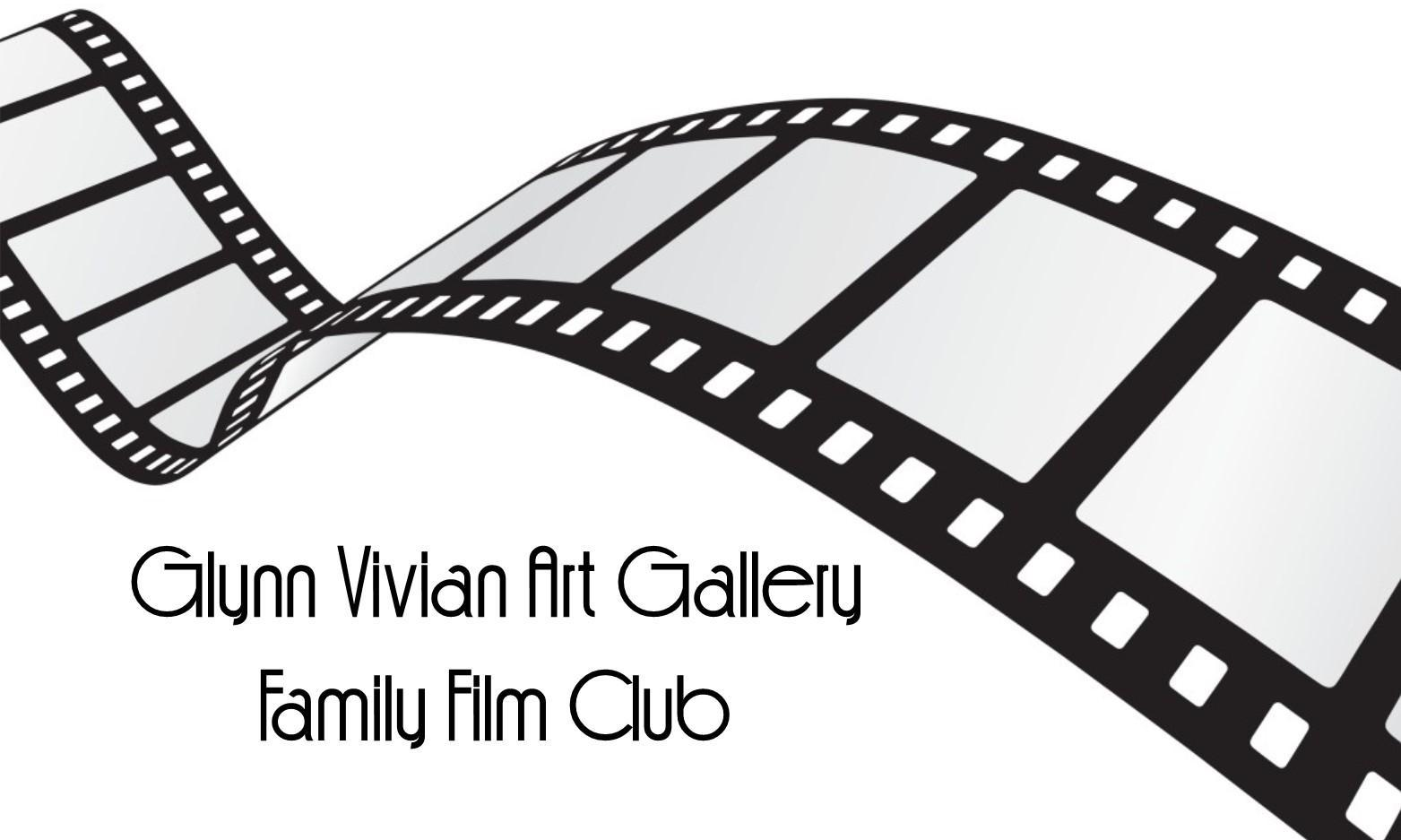 Whats on in Swansea Family Film Club at Glynn Vivian Art Gallery