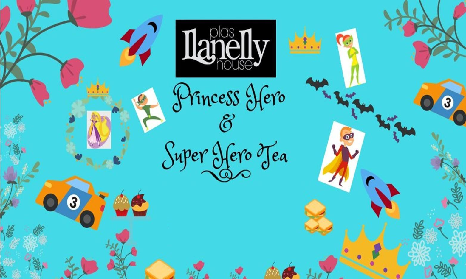 The Princess Hero and Super Hero Tea at Llanelly House