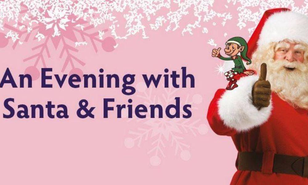 Evening with Santa and Friends in Haverfordwest