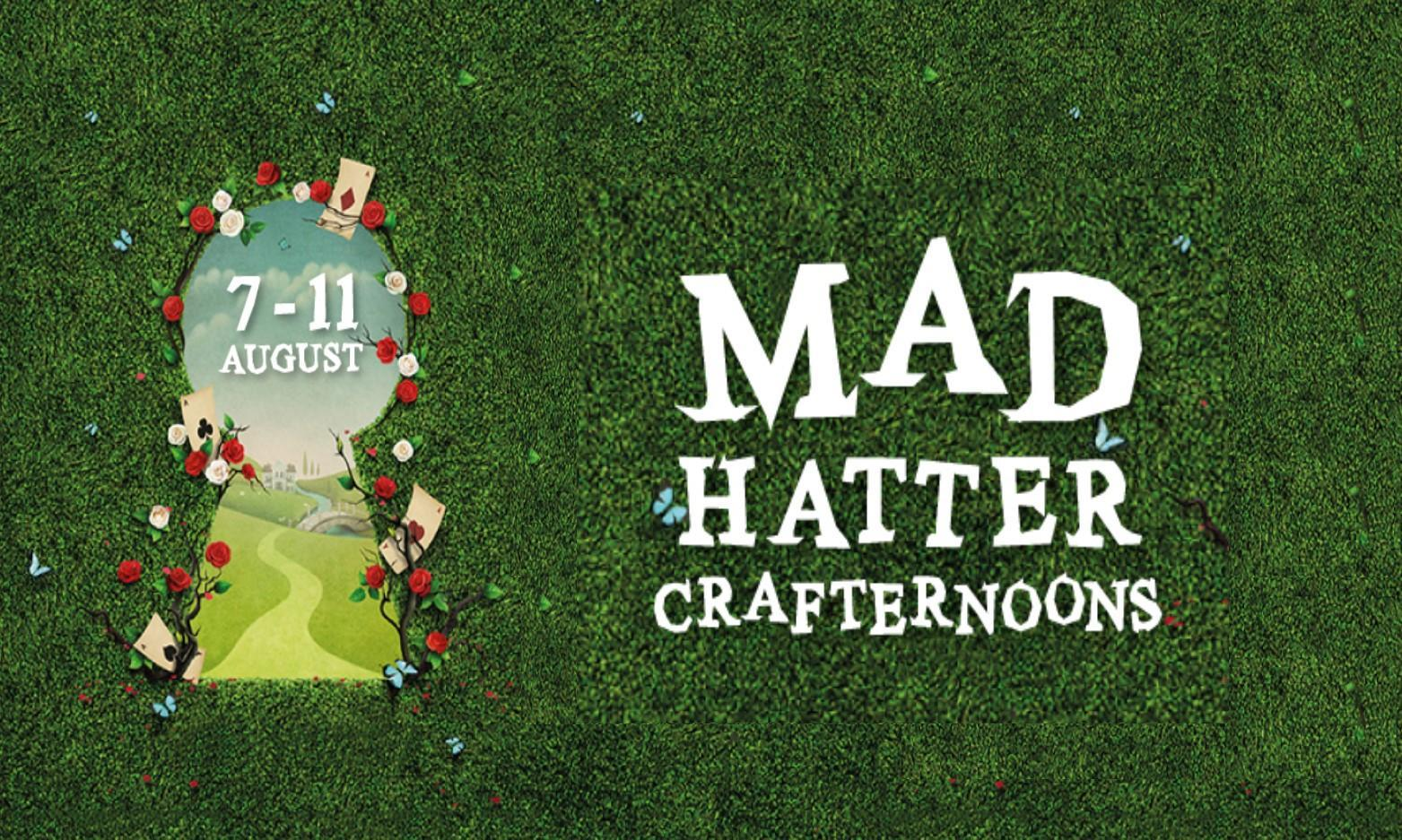 Mad Hatter Crafternoons