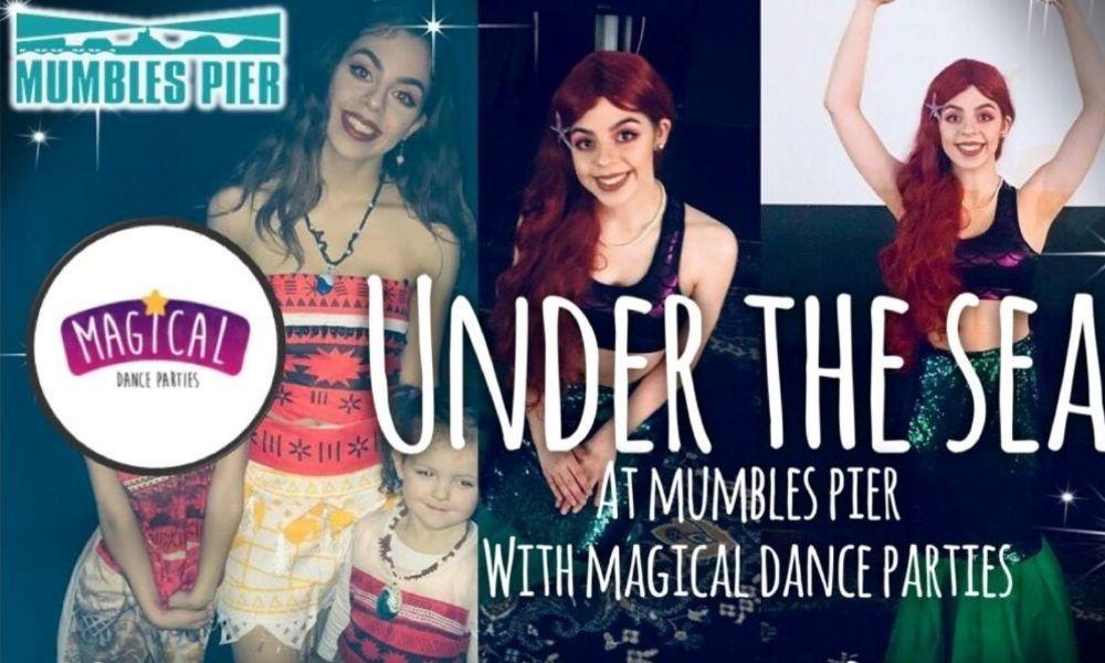 Under The Sea at Mumbles Pier with Magical Dance Parties